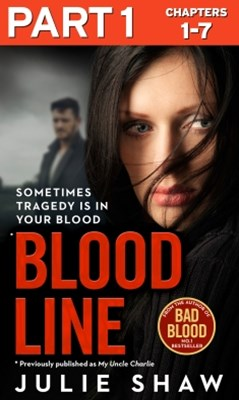 (ebook) Blood Line - Part 1 of 3: Sometimes Tragedy Is in Your Blood