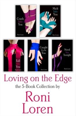 (ebook) Loving On the Edge 5-Book Collection: Crash Into You, Melt Into You, Fall Into You, Caught Up In You, Need You Tonight