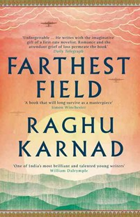 Farthest Field: An Indian Story of the Second World War by Raghu Karnad (9780008115739) - PaperBack - History Asia