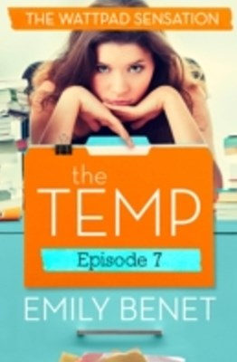 Temp Episode Seven: Chapters 27-30