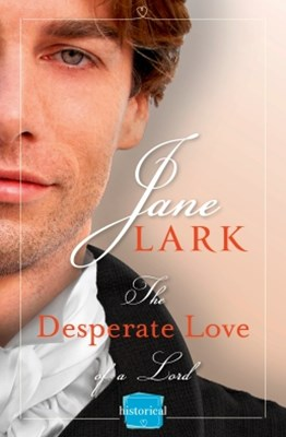 (ebook) The Desperate Love of a Lord: A Free Novella