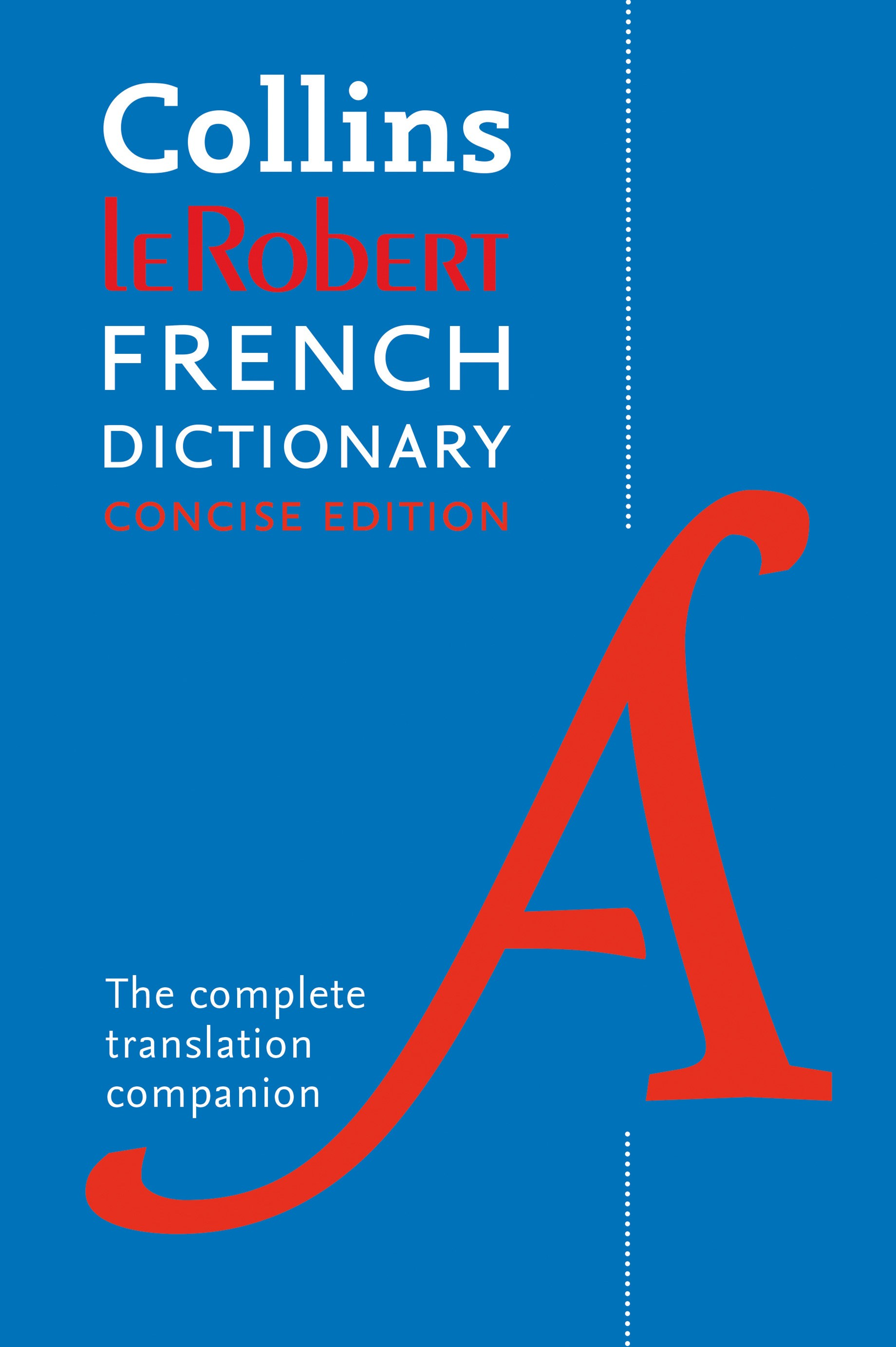 Collins Robert French Dictionary: Concise Edition [9th Edition]