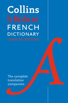 Dymocks collins robert french dictionary concise edition 9th collins robert french dictionary concise edition 9th edition fandeluxe Images