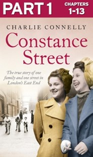 (ebook) Constance Street: Part 1 of 3: The true story of one family and one street in London's East End - Biographies General Biographies