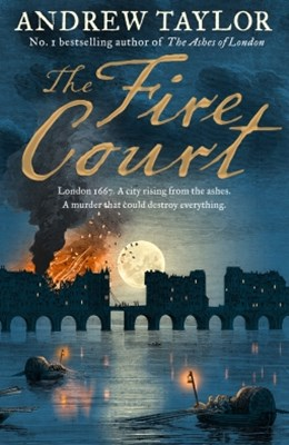 (ebook) The Fire Court: A gripping historical thriller from the bestselling author of The Ashes of London