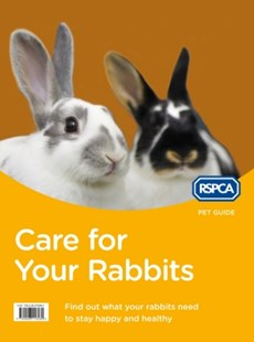 (ebook) Care for Your Rabbits (RSPCA Pet Guide) - Pets & Nature Domestic animals