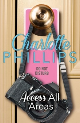 (ebook) Access All Areas: HarperImpulse Contemporary Fiction (A Novella) (Do Not Disturb, Book 4)