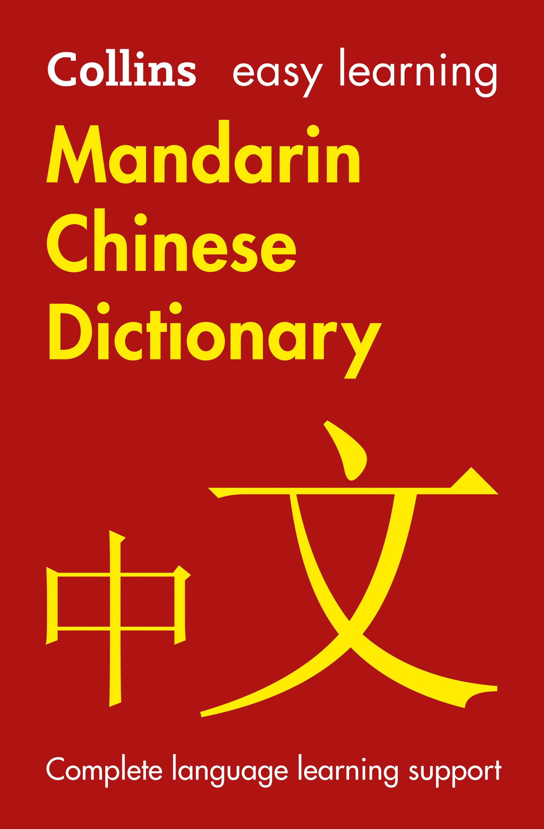 Collins Easy Learning Mandarin Chinese Dictionary [2nd Edition]