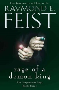 Rage of a Demon King by Raymond E Feist (9780008120856) - PaperBack - Fantasy