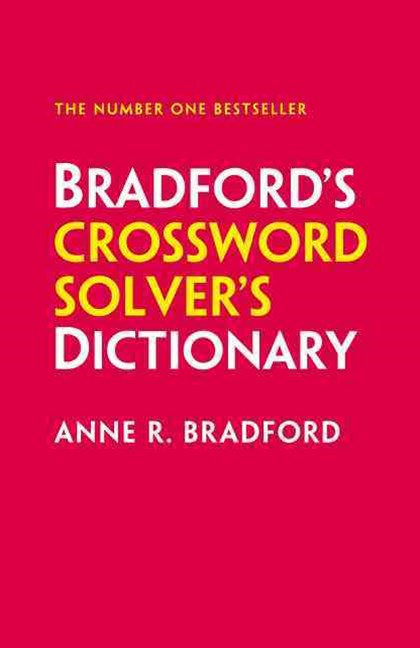 Collins Bradford's Crossword Solver's Dictionary [Sixth Edition]