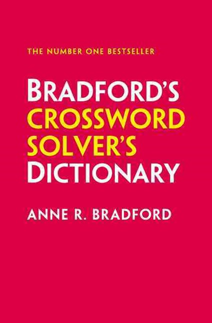 Collins Bradford's Crossword Solver's Dictionary [Tenth Edition]