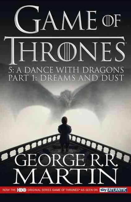 A Dance With Dragons: Part 1 [TV Tie-in Edition]