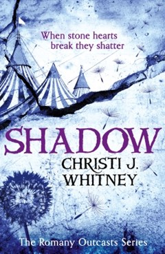 Shadow (The Romany Outcasts Series, Book 2)
