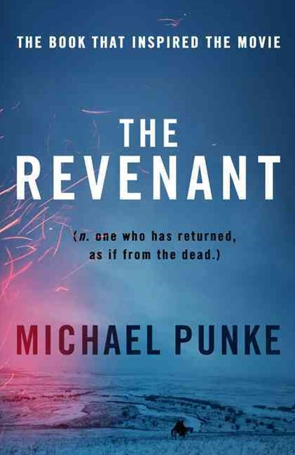 The Revenant [Film Tie-in Edition]
