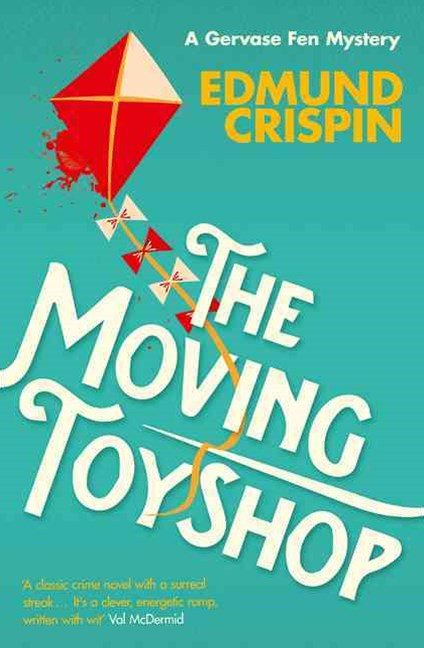 A Gervase Fen Mystery - The Moving Toyshop