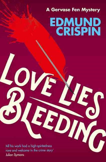 A Gervase Fen Mystery - Love Lies Bleeding