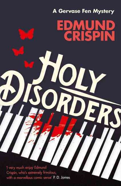 A Gervase Fen Mystery - Holy Disorders