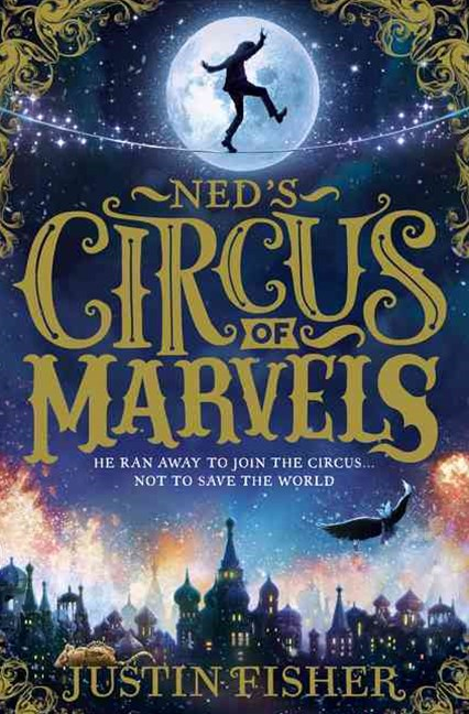 Ned's Circus of Marvels (1) - Ned's Circus of Marvels