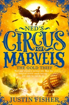 (ebook) The Gold Thief (Ned's Circus of Marvels, Book 2)