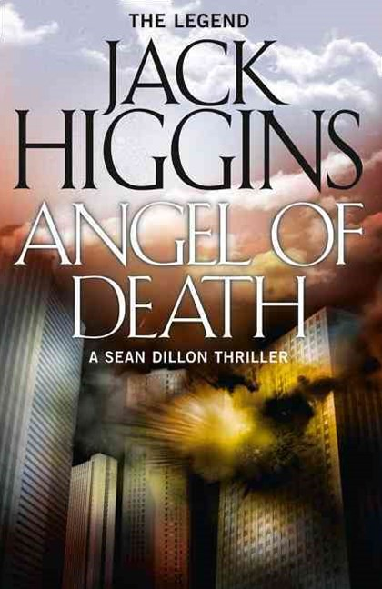 Sean Dillon Series (4) - Angel of Death
