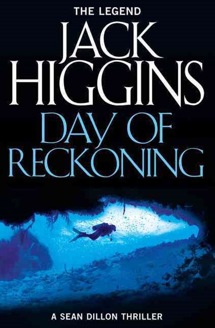 Sean Dillon Series (8) - Day of Reckoning