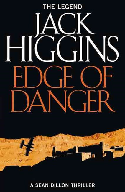Sean Dillon Series (9) - Edge of Danger