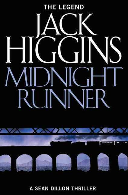 Sean Dillon Series (10) - Midnight Runner