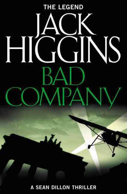 Sean Dillon Series (11) - Bad Company