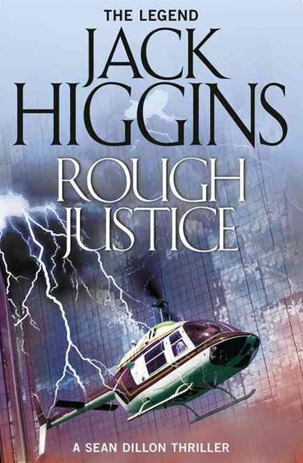 Sean Dillon Series (15) - Rough Justice