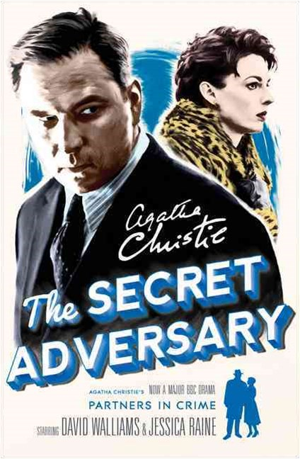 The Secret Adversary: A Tommy & Tuppence Mystery [TV Tie-in Edition]