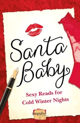 (ebook) Santa Baby: 5 Sexy Reads For Cold Winter Nights