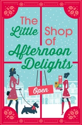 (ebook) The Little Shop of Afternoon Delights: 6 Book Romance Collection