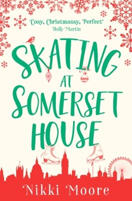 (ebook) Skating at Somerset House (A Christmas Short Story): Love London Series