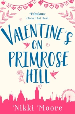 (ebook) Valentine's on Primrose Hill (A Short Story) (Love London Series)