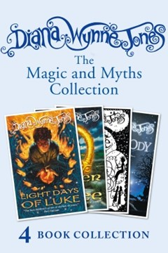 Diana Wynne Jones's Magic and Myths Collection (The Game, The Power of Three, Eight Days of Luke, D