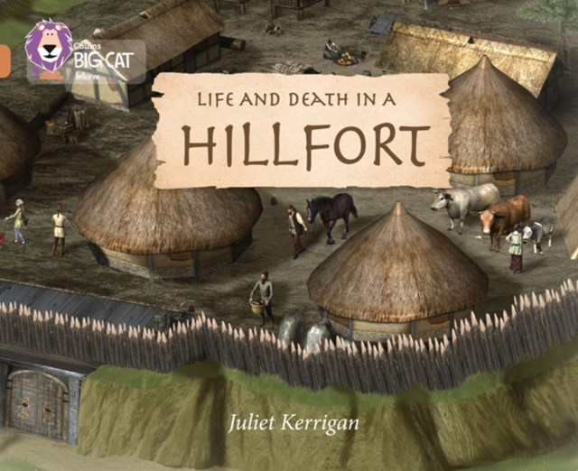 Life and Death in an Iron Age Hill Fort