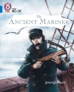 Ancient Mariner by Sue Purkiss, Cliff Moon, Amerigo Pinelli (9780008127886) - PaperBack - Non-Fiction