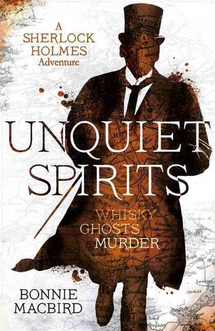 Unquiet Spirits: Whisky, Ghosts and Murder