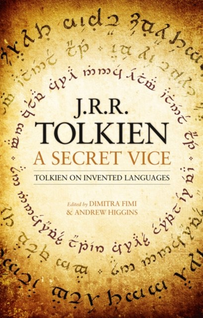 (ebook) A Secret Vice: Tolkien on Invented Languages