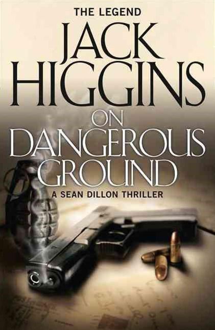 Sean Dillon Series (3) - On Dangerous Ground