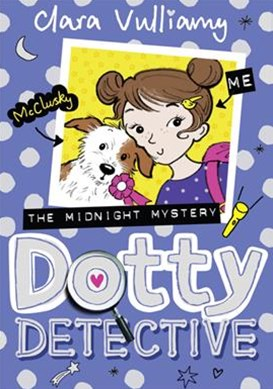 Dotty Detective (3): Dotty Detective and The Midnight Mystery