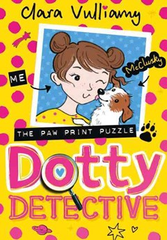 Dotty Detective (2): Dotty Detective and The Pawprint Puzzle