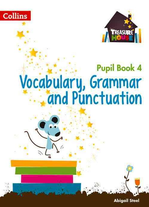 Vocabulary, Grammar and Punctuation Year 4 Pupil Book