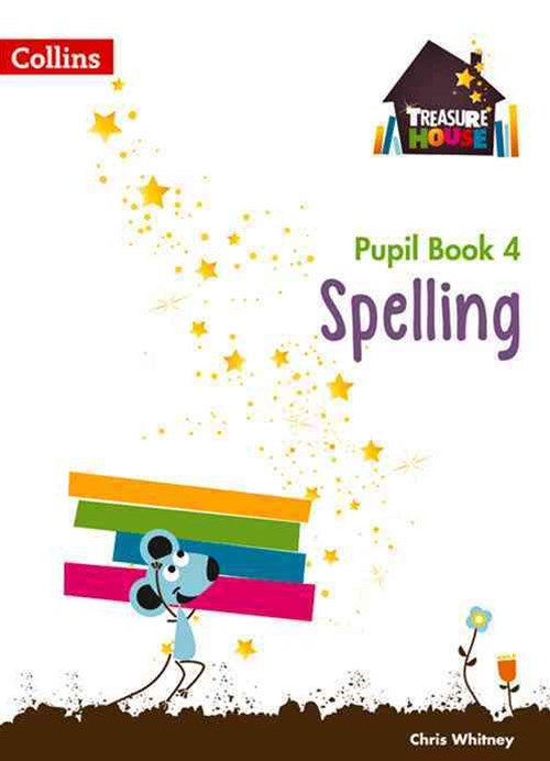 Spelling Year 4 Pupil Book