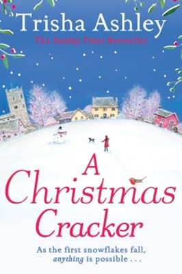 (ebook) A Christmas Cracker: The only festive romance to curl up with this Christmas!