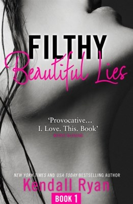 (ebook) Filthy Beautiful Lies (Filthy Beautiful Series, Book 1)