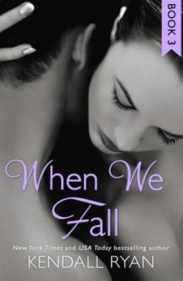 (ebook) When We Fall (When I Break series, Book 3)