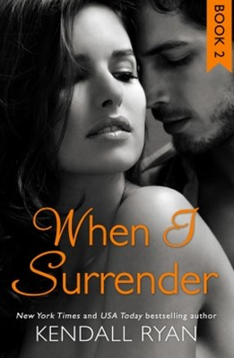 (ebook) When I Surrender (When I Break Series, Book 2)