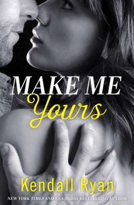 (ebook) Make Me Yours (Unravel Me Series, Book 2)