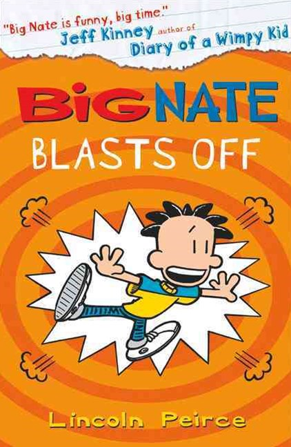 Big Nate - Big Nate Blasts Off